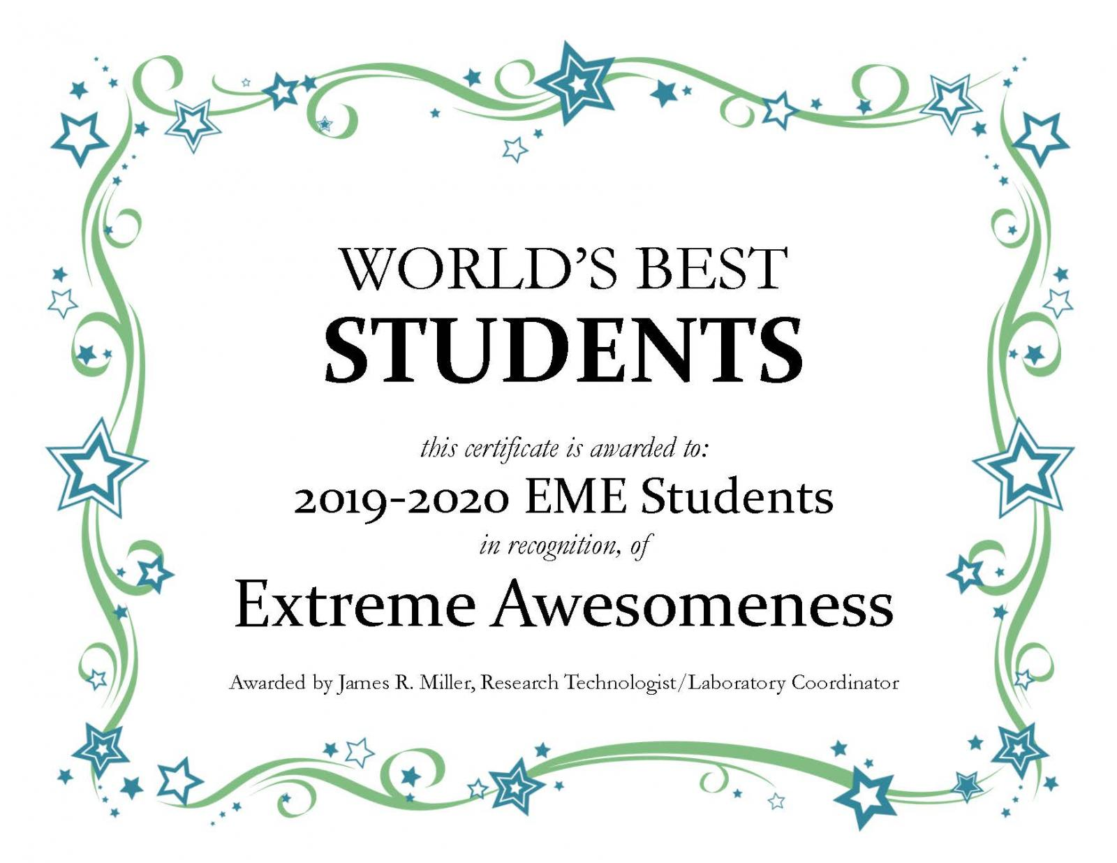 Certificate of Awesomeness for EME Students